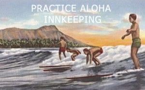 Practice Aloha Innkeeping